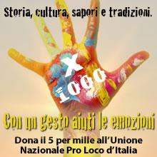 Dona il 5 per mille all'Unione Nazionale Pro Loco d'Italia